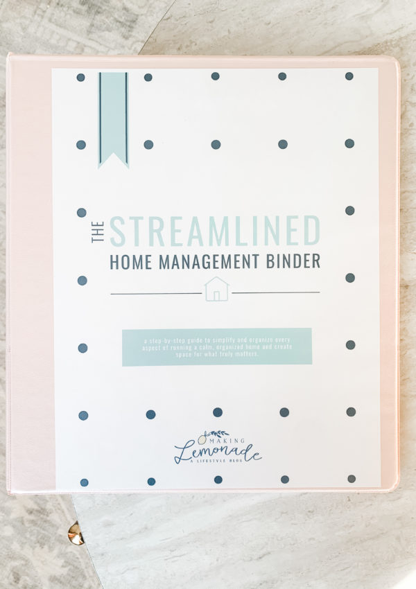 Get Organized With The Streamlined Home Management Binder
