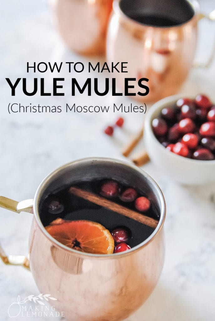 Yule Mule in copper mug with text that says How to Make Yule Mules