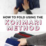 Learn the KonMari Folding Method {Video}