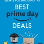 How to Get the Best Deals on Amazon Prime Day 2021