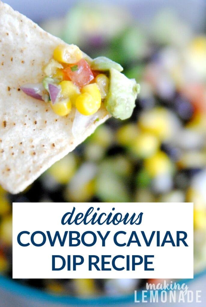 chip with chopped cowboy caviar dip recipe